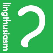 Lingthusiasm